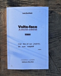 Luce Buchheit et Nadine Léonard - Volte-face.