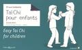 Luce Condamine - Taï Chi Chuan pour enfants.