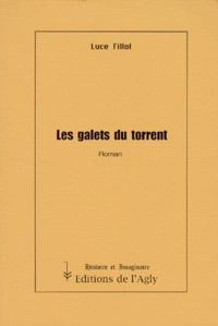 Luce Fillol - Les galets du torrent.