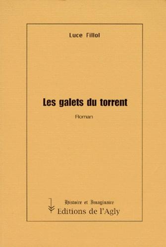 Luce Fillol - Les galets du torrent.