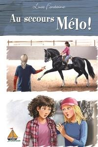 Luce Fontaine - Au secours Mélo !.