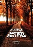 Luce Fontaine - Mortelle destinée.