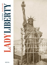 Luce Lebart et Sam Stourdzé - Lady Liberty.