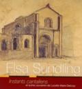 Luce Maire-Delcusy - Elsa Sundling - Instants cantaliens et autres souvenirs.