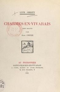 Luce Oberty et Jean Chièze - Charmes-en-Vivarais.