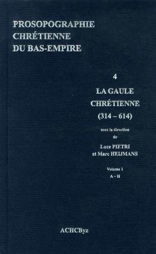 Prosopographie chrétienne du Bas-Empire. Tome 4, Prosopographie de la Gaule chrétienne (314-614) 2 volumes - Luce Pietri,Marc Heijmans