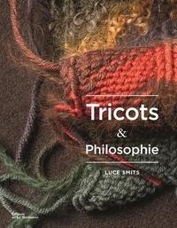 Luce Smits - Tricots et philosophie.