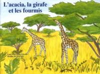 Luce Toufektsian et Marine Durand - L'acacia, la girafe et les fourmis - Lot de 5 exemplaires.