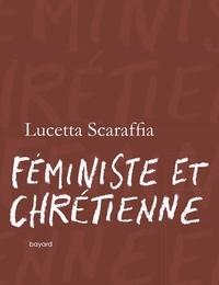 Féministe et chrétienne - Lucetta Scaraffia pdf epub