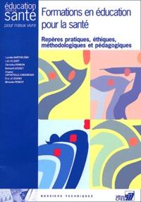 Formations en éducation pour la santé- Repères pratiques, éthiques, méthodologiques et pédagogiques - Lucette Barthélémy |