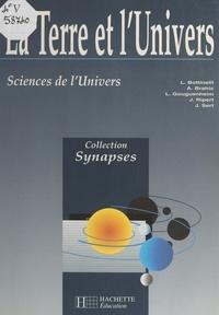 Lucette Bottinelli et André Brahic - La Terre et l'univers - Sciences de l'univers.