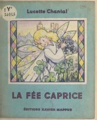 Lucette Chanial - La fée Caprice.