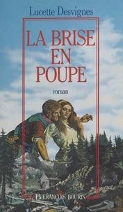 Lucette Desvignes - Les mains libres Tome 2 : La brise en poupe.