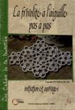 Lucette Evain-Lacan - La frivolité à l'aiguille pas à pas - Initiation et ouvrages.
