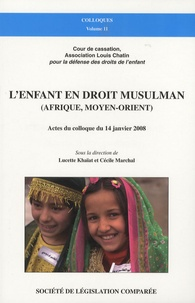 Lenfant en droit musulman (Afrique, Moyen-Orient) - Actes du colloque du 14 janvier 2008.pdf