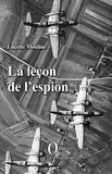 Lucette Mouline - La leçon de l'espion.