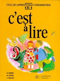 Lucette Salles et Norbert Babin - C'est à lire - CE 1.