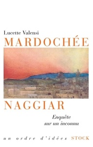 Lucette Valensi - Mardochée Naggiar.