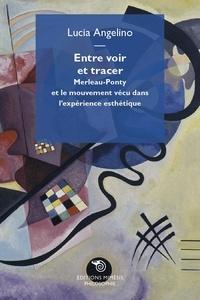 Histoiresdenlire.be Entre voir et tracer - Merleau-Ponty et le mouvement vécu dans l'expérience esthétique Image