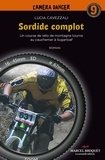 Lucia Cavessali - Sordide complot - Une course de vélo de montagne tourne au cauchemar à Sugarloaf.