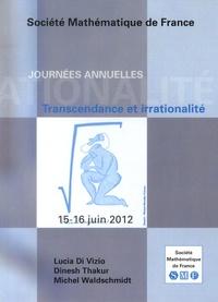 Lucia Di Vizio et Dinesh Thakur - Transcendance et irrationalité.