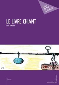Lucia et Mélano - Le livre chiant.
