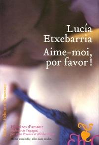 Lucía Etxebarria - Aime-moi, por favor !.