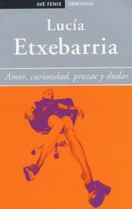 Lucía Etxebarria - Amor,curiositad,prozac y dudas.