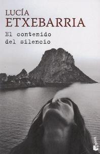 Lucía Etxebarria - El contenido del silencio.