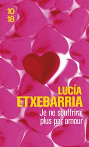 Lucía Etxebarria - Je ne souffrirai plus par amour.