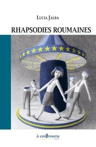 Lucia Jalba - Rhapsodies roumaines.