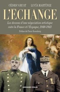 Cjtaboo.be L'Echange - Les dessous d'une négociation artistique entre la France et l'Espagne (1940-1941) Image