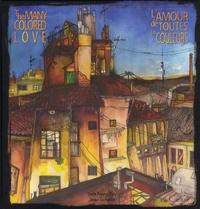 Lucia Moreno Velo et Javier Termenon - L'amour de toutes les couleurs - Edition bilingue français-anglais.