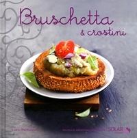 Lucia Pantaleoni - Bruschetta & crostini.