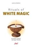 Lucia Pavesi - Rituals of white magic.