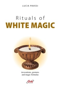 Lucia Pavesi - Rituals of white magic.
