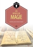 Lucia Pavesi - Rituels de magie - Invocations, gestes et formules magiques.