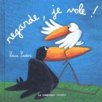 Lucia Scuderi - Regarde, je vole !.