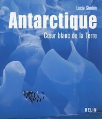 Corridashivernales.be Antarctique - Coeur blanc de la Terre Image