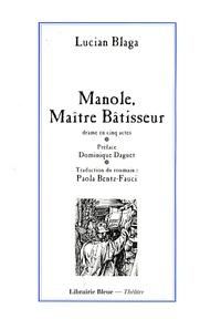 Lucian Blaga - Manole, Maître bâtisseur.