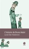 Lucian Dan Teodorovici - L'histoire de Bruno Matei.
