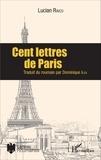 Lucian Raicu - Cent lettres de Paris.