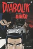 Luciana Giussani et Angela Giussani - Le grand Diabolik Tome 5 : Ginko avant Diabolik.