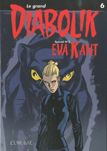 Luciana Giussani - Le grand Diabolik Tome 6 : Eva Kant.