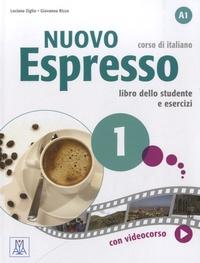 Luciana Ziglio - Nuovo Espresso 1, corso di italiano - Libro dello studante e esercizi A1. 1 DVD