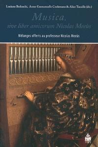 Luciane Beduschi et Anne-Emmanuelle Ceulemans - Musica, sive liber amicorum Nicolas Meeùs - Mélanges offerts au professeur Nicolas Meeùs.