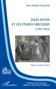 Luciano Canfora - Jules David et les études grecques (1783-1854).