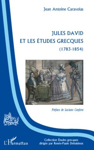 Jules David et les études grecques (1783-1854)