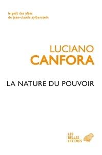 Luciano Canfora - La nature du pouvoir.