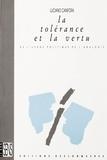 Luciano Canfora - La Tolérance et la vertu - De l'usage politique de l'analogie.